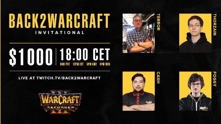 Warcraft: III Reforged Back2Warcraft Reforged Invitational